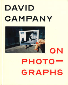 David Campany - On Photographs