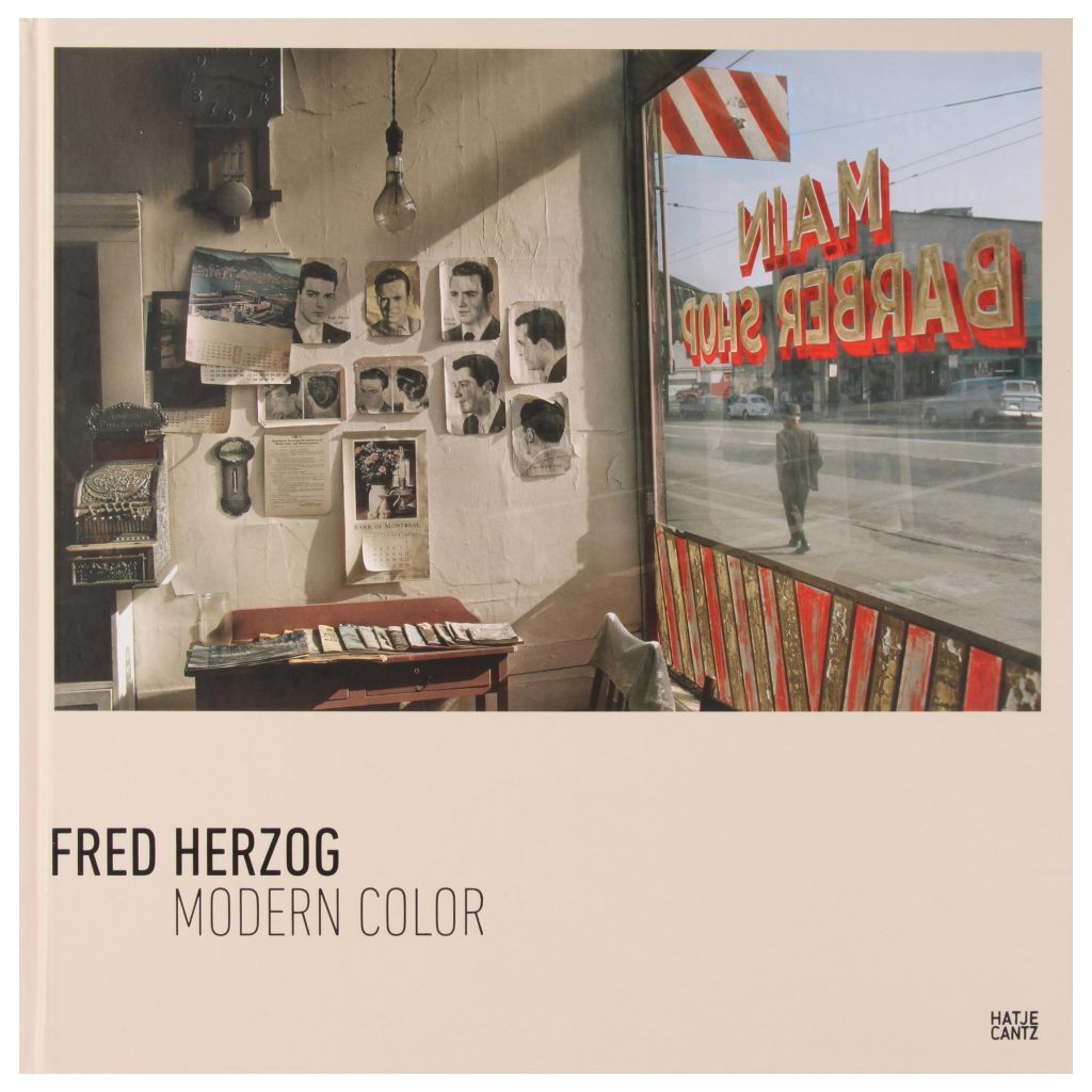 Fred Herzog - Modern Color