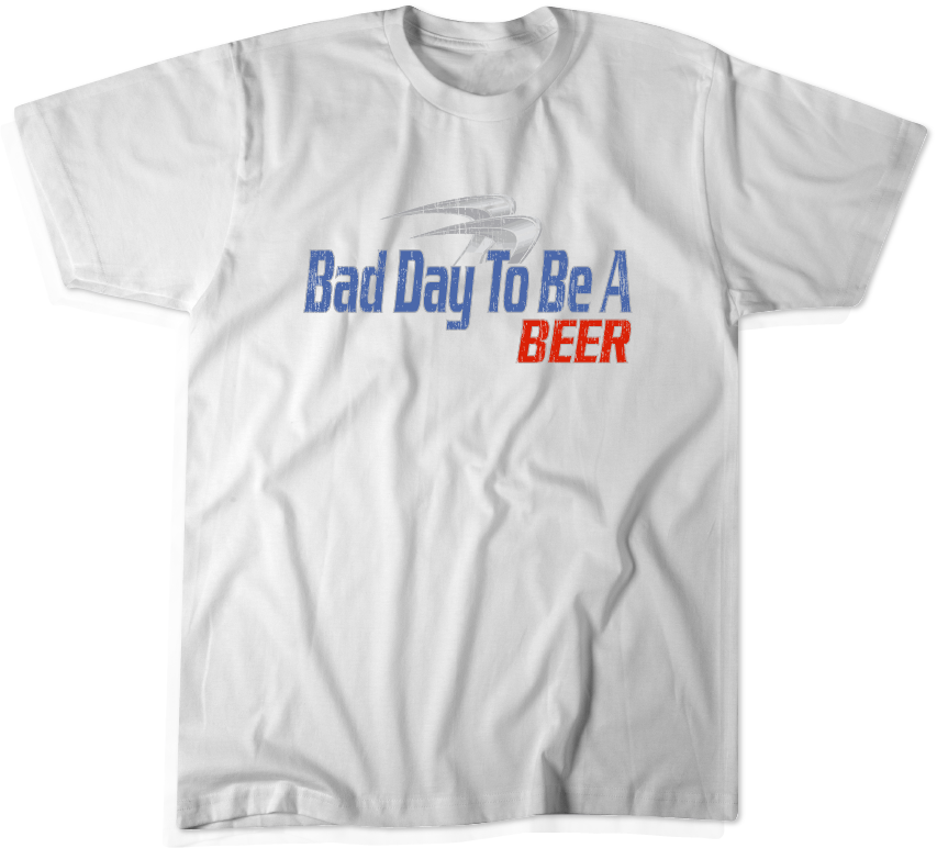 It's a Bad Day - Throwback Tee