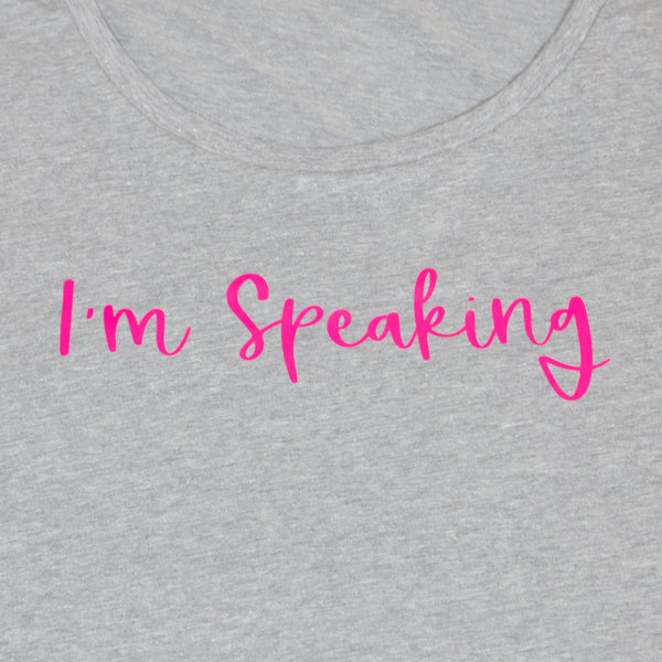 I'm Speaking Women's Dolman Tee