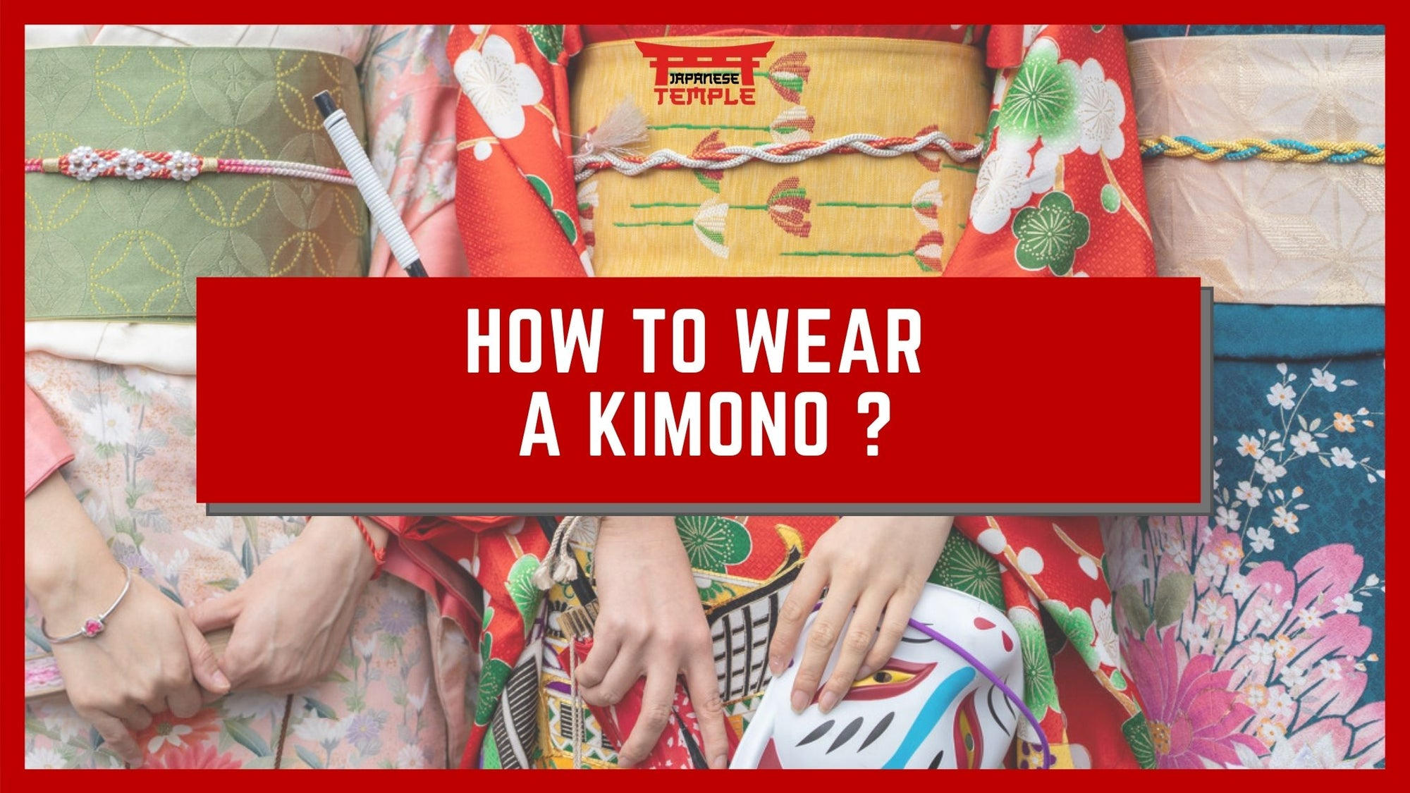 how to put on a kimono