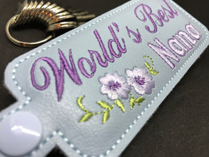 In The Hoop Embroidery Machine Design - World's Best Nana Key Fob - Keychain - Instant DIGITAL DOWNLOAD - Luggage Tag