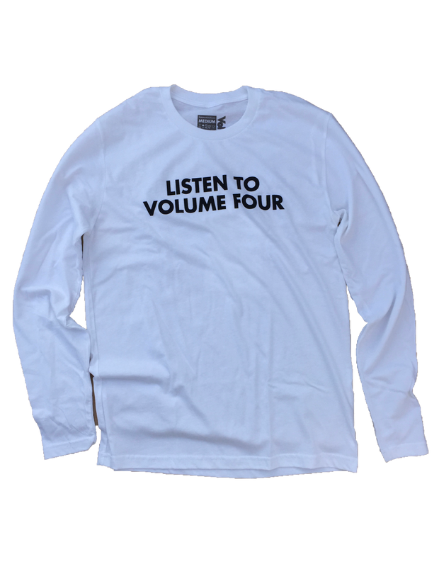 VOL4 LISTEN TO VOLUME 4 L/S WHITE