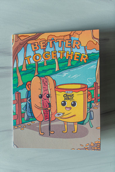 Better Together Cheesesteak and Whiz Greeting Card