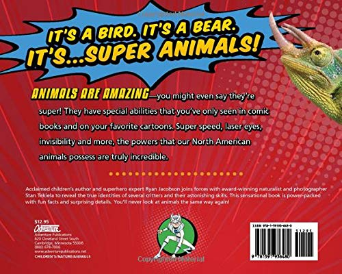 Super Animal Powers: The Amazing Abilities of Animals