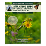 Load image into Gallery viewer, Attracting Birds, Butterflies, and Other Backyard Wildlife