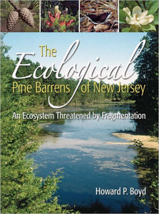 The Ecological Pine Barrens of New Jersey