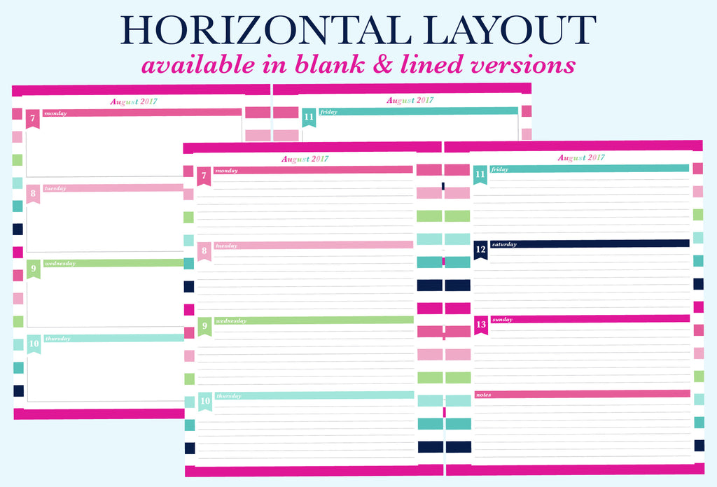 The Horizontal Blank and Horizontal Lined weekly layouts for the printable planner by Jessica Marie Design.There are 6 different weekly layout options available for you to download. Sizes available: Letter/A4 and Half Letter/A5. Downloads come with Sunday and Monday Start versions