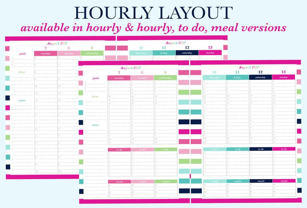The Hourly and Hourly, To Do, Meal weekly layouts for the printable planner by Jessica Marie Design.There are 6 different weekly layout options available for you to download. Sizes available: Letter/A4 and Half Letter/A5. Downloads come with Sunday and Monday Start versions