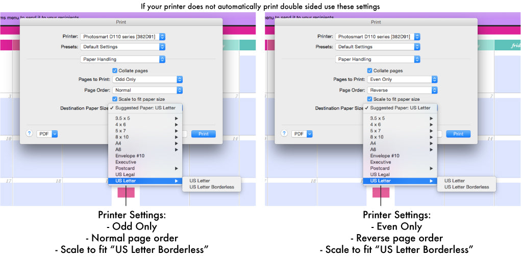 If your printer does not automatically print double sided use these settings when printing the printable planner.