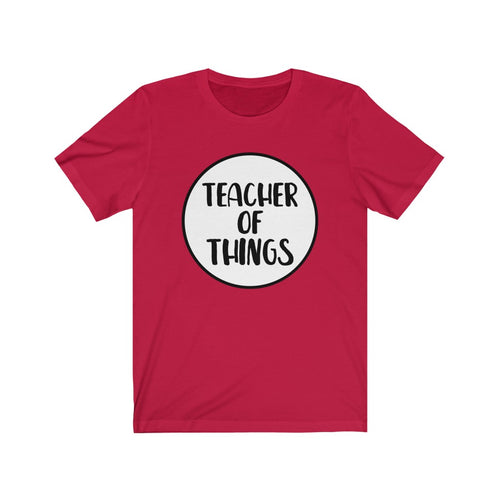 Teacher of Things T-Shirt
