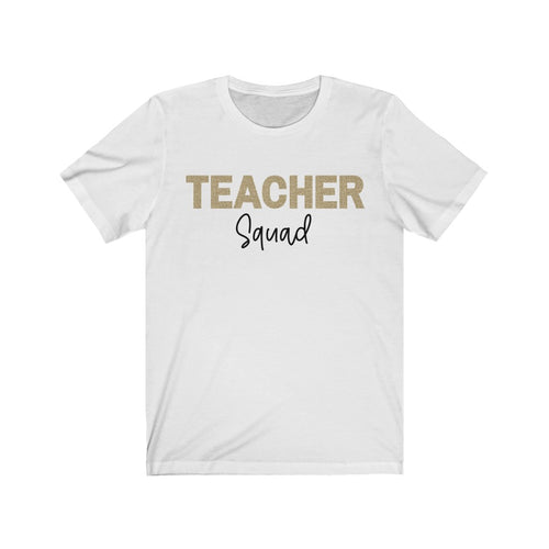 Gold Teacher Squad T-Shirt