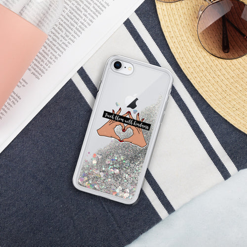 Teach Them With Kindness Liquid Glitter Phone Case