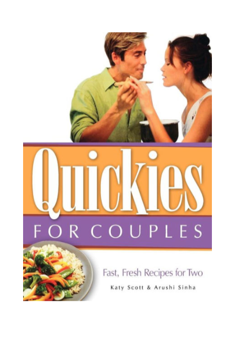 Quickies for Couples: Fast, Fresh Recipes