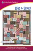 Cozy Quilt Designs Big & Bold Pattern <br> Click for fabric requirements