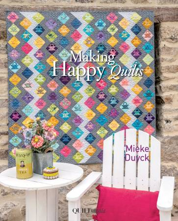 Making Happy Quilts, by Mieke Duyck