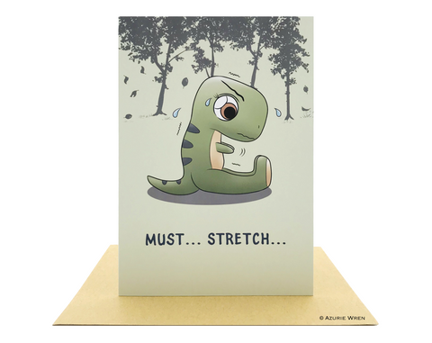 Cute greeting card of Baby T-Rex trying to stretch | Birthday card