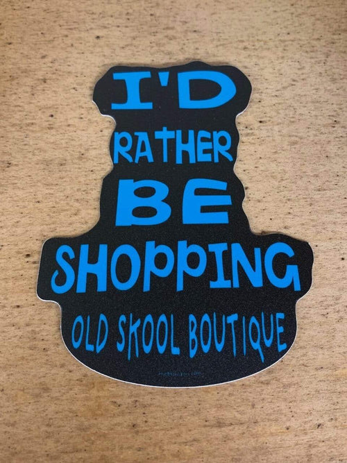 I'd Rather Be Shopping Sticker Blue 84