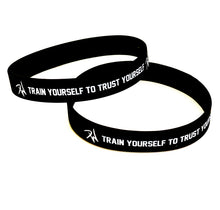 Train Yourself To Trust Yourself Wristband
