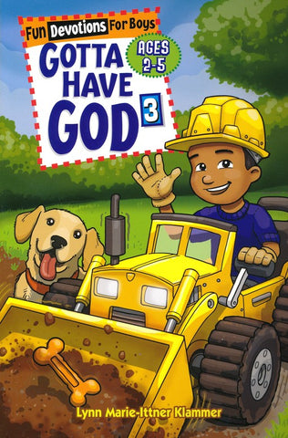 Gotta Have God 3: Devotions for Boys 3-5 YRS