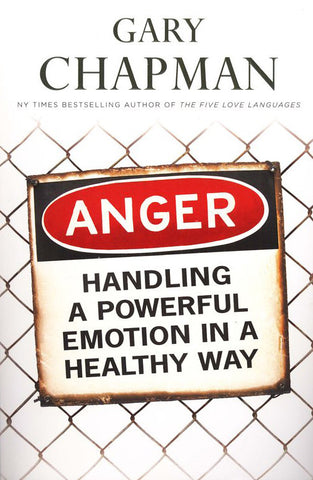 Anger – Handling a Powerful Emotion in a Healthy Way
