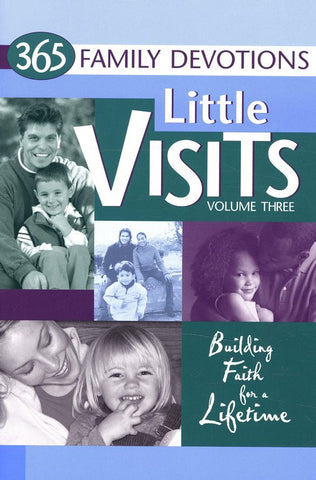 "365 Family Devotions ""Little Visits"""