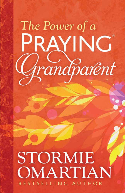 The Power of a Praying Grandparent