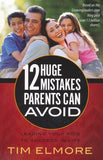 12 Huge Mistakes Parents Can Avoid