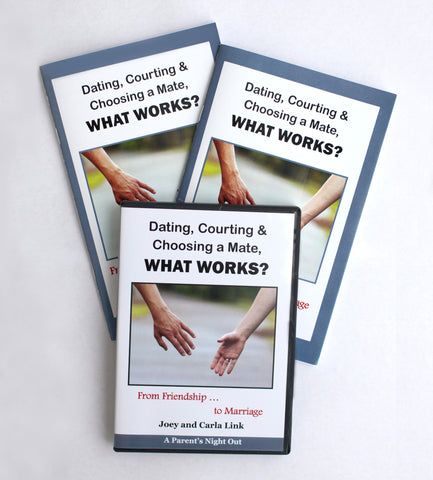 Dating, Courting & Choosing a Mate...What Works? DVD & 2 Workbooks