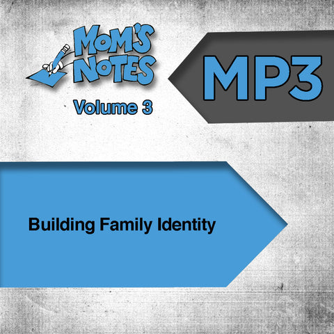 Building Family Identity MP3
