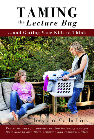 Taming the Lecture Bug and Getting Your Kids to Think (Book)
