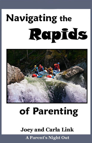 Navigating the Rapids of Parenting DVD
