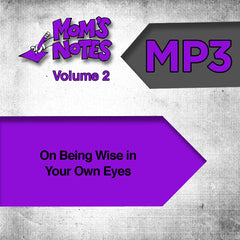 On 'Being Wise In Your Own Eyes' MP3