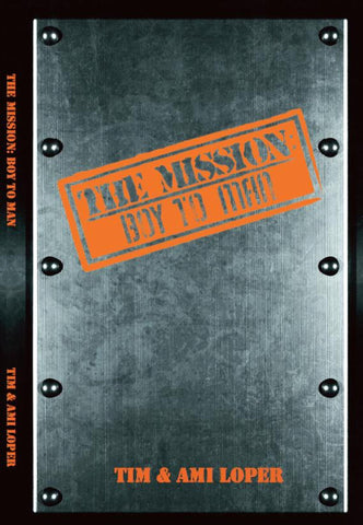 The Mission: Boy to Man