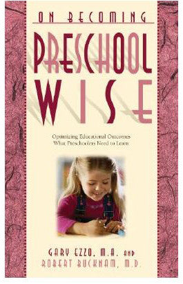 On Becoming Preschoolwise