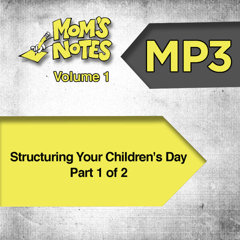 Structuring Your Children's Day Part 1 MP3