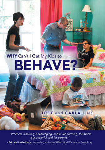 Why Can't I Get My Kids to Behave? Book