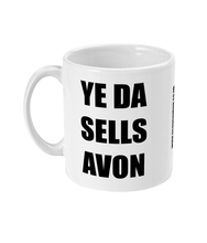Load image into Gallery viewer, YE DA SELLS AVON - MUG