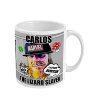 Load image into Gallery viewer, CARLOS THE LIZARD SLAYER - MUG