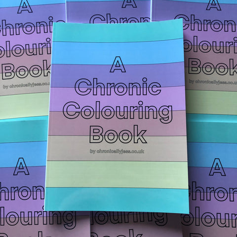 A Chronic Colouring Book