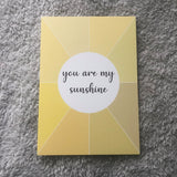 A5 You Are My Sunshine  Print / Postcard