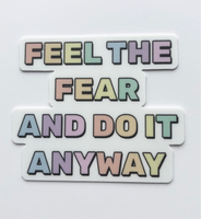 Feel The Fear And Do It Anyway Die Cut Sticker - Anxiety