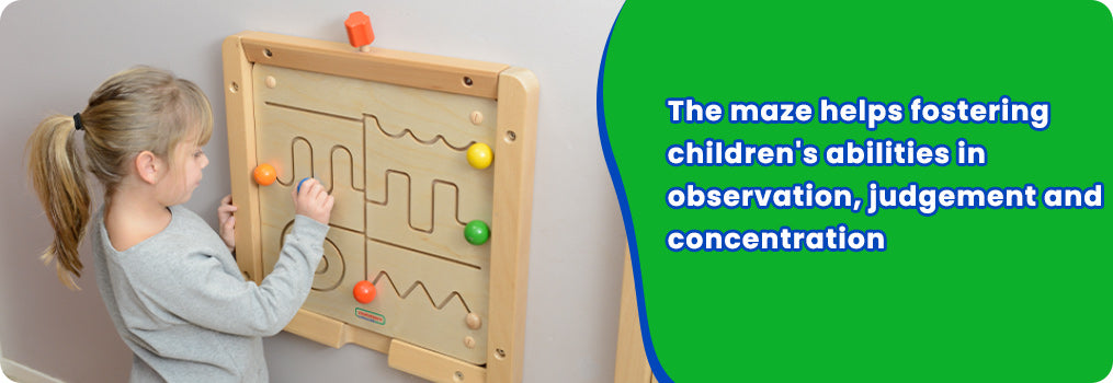 The maze helps fostering children's abilities in observation, judgement and concentration