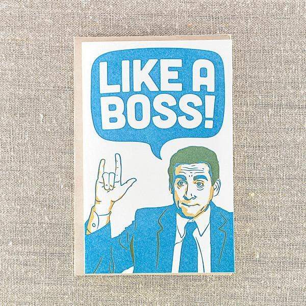 Like A Boss Greeting Card