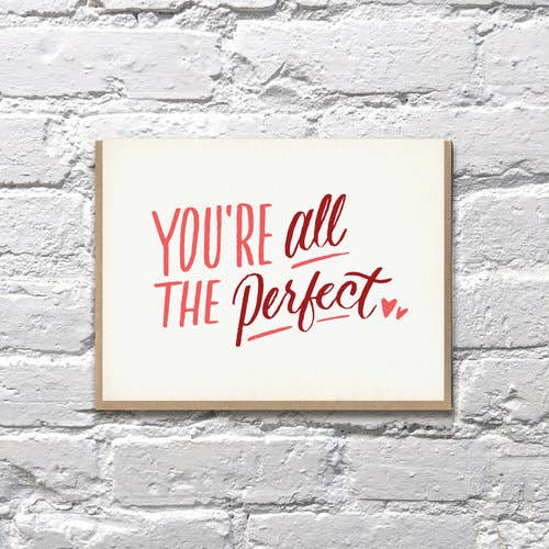 You're All The Perfect Card