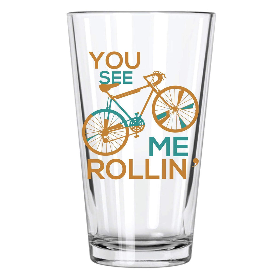You See Me Rollin Pint Glass