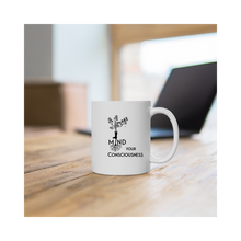 Load image into Gallery viewer, Mind Your Consciousness Yoga Coffee Mug 11oz & 15oz