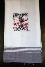 Load image into Gallery viewer, Take Time to Wine Down Kitchen Towel