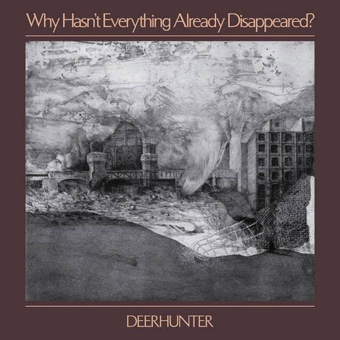 Deerhunter - Why Hasn't Everything Already Disappeared? (Vinyl)