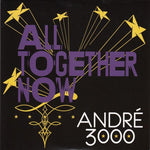 "André 3000 - All Together Now (7"" Vinyl)"